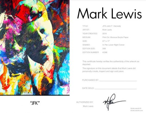 "John F. Kennedy ""JFK"" by Mark Lewis"